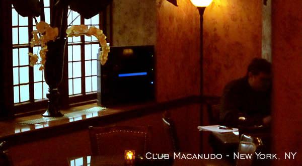 Club Macanudo of New York City, NY